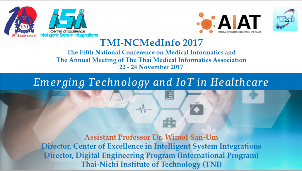 Emerging Technology and IoT in Healthcare – TMI-NCMedInfo 2017